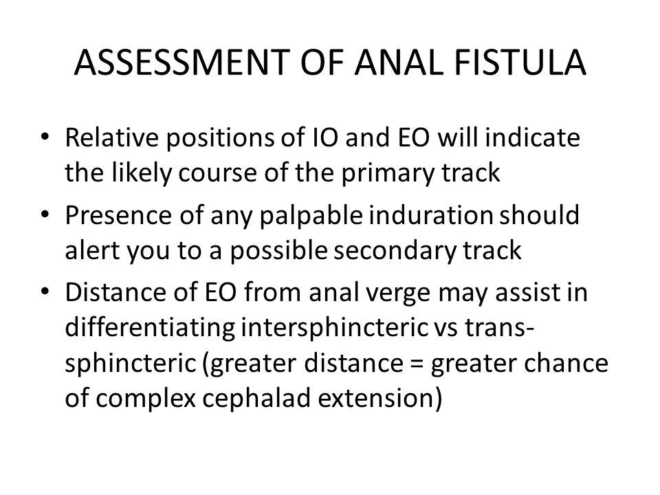 ASSESSMENT OF ANAL FISTULA