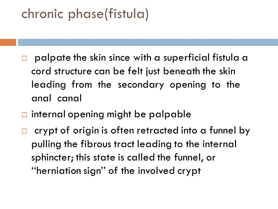 chronic phase(fistula)