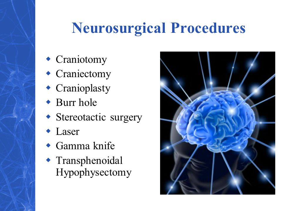 Neurosurgical Procedures