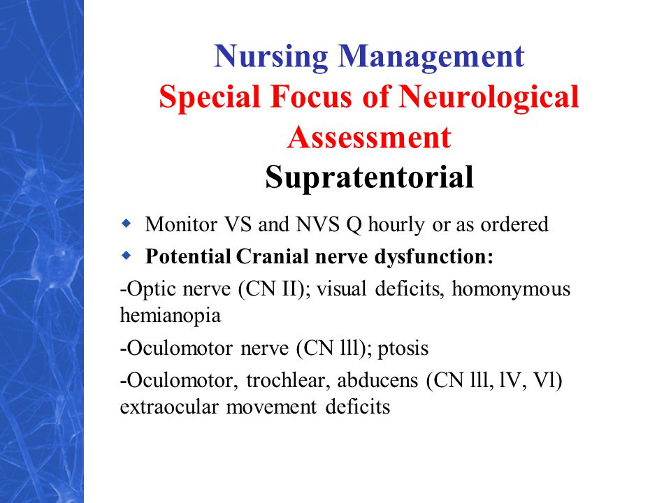 Nursing Management Special Focus of Neurological Assessment Supratentorial