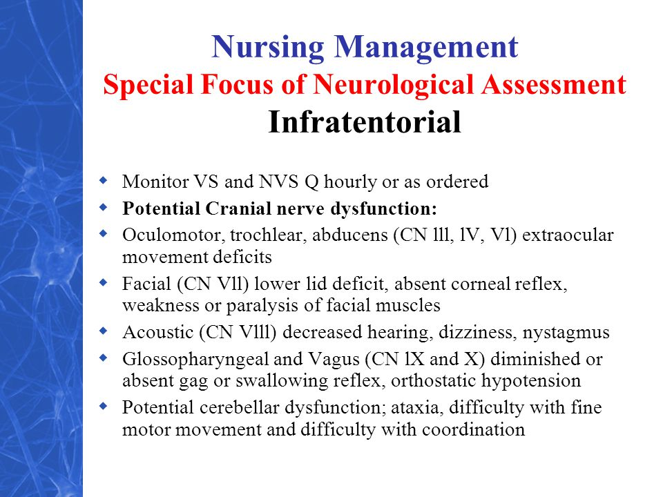 Nursing Management Special Focus of Neurological Assessment Infratentorial