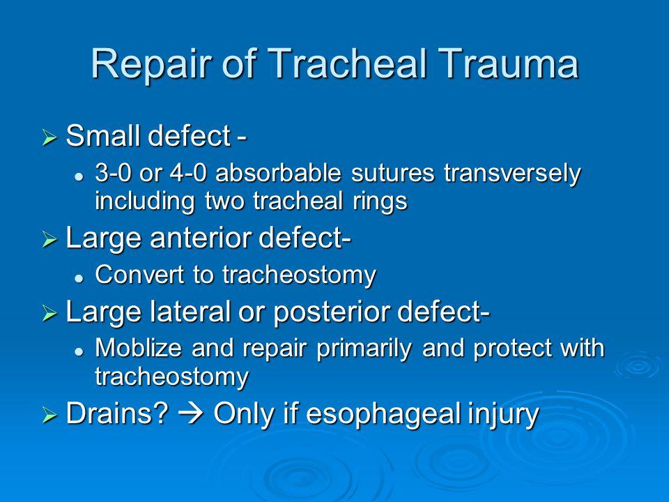 Repair of Tracheal Trauma