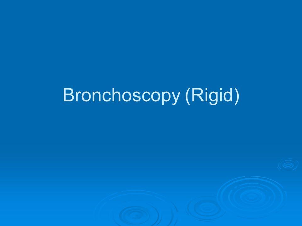Bronchoscopy (Rigid)