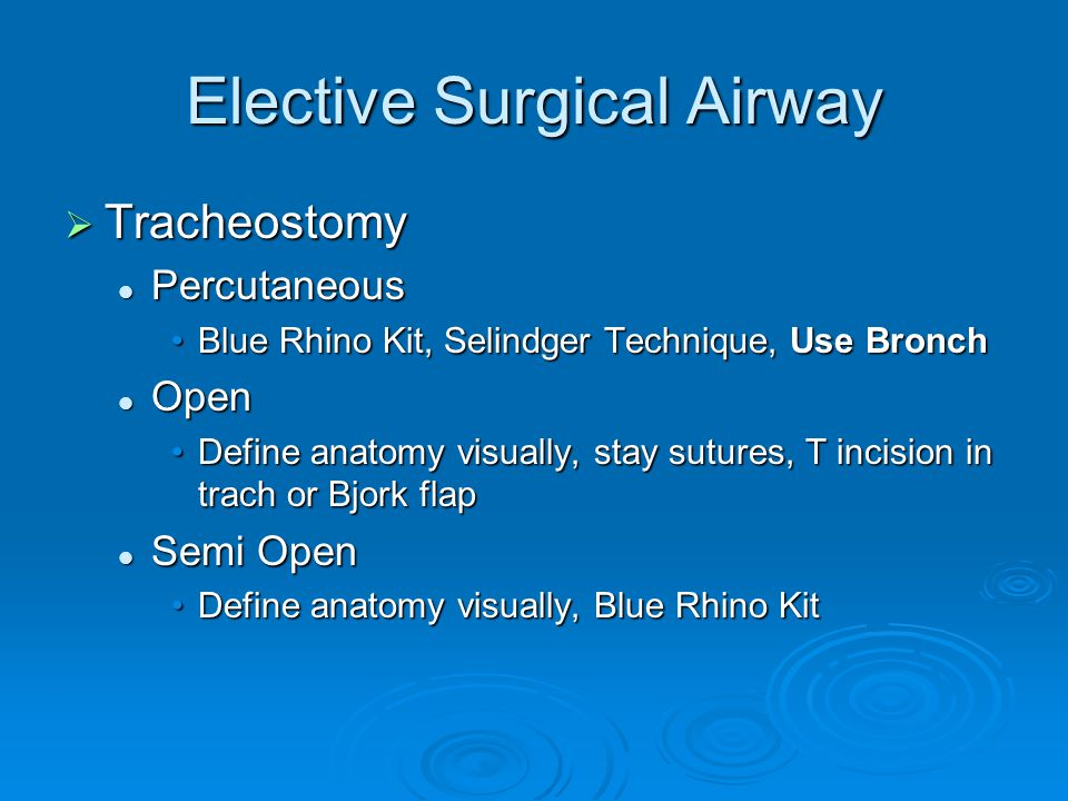 Elective Surgical Airway