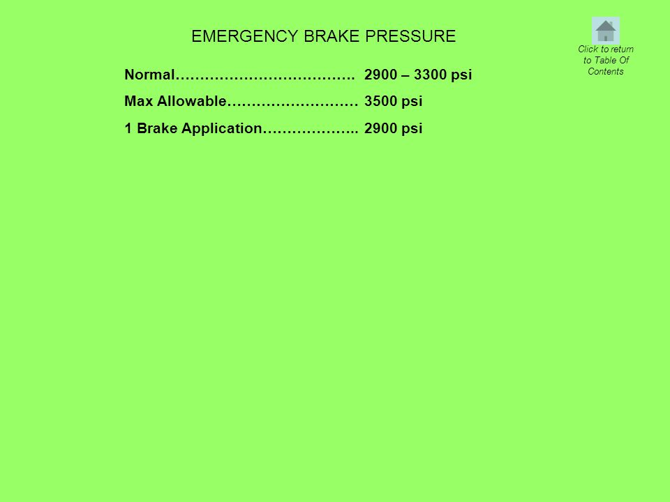 EMERGENCY BRAKE PRESSURE