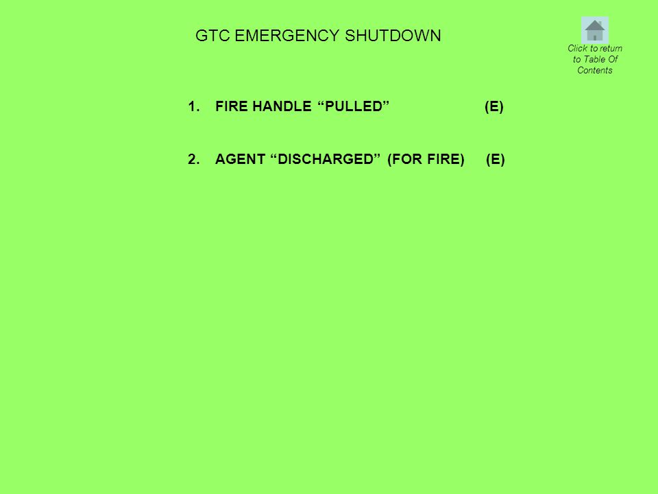 GTC EMERGENCY SHUTDOWN