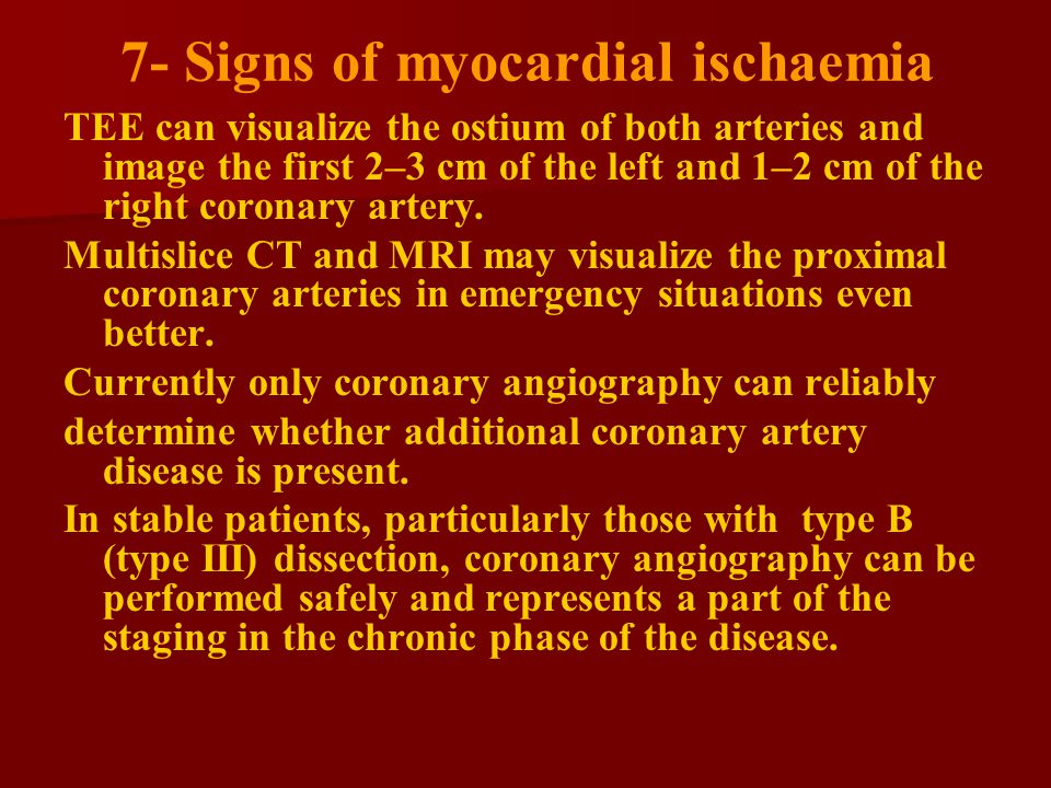 7- Signs of myocardial ischaemia