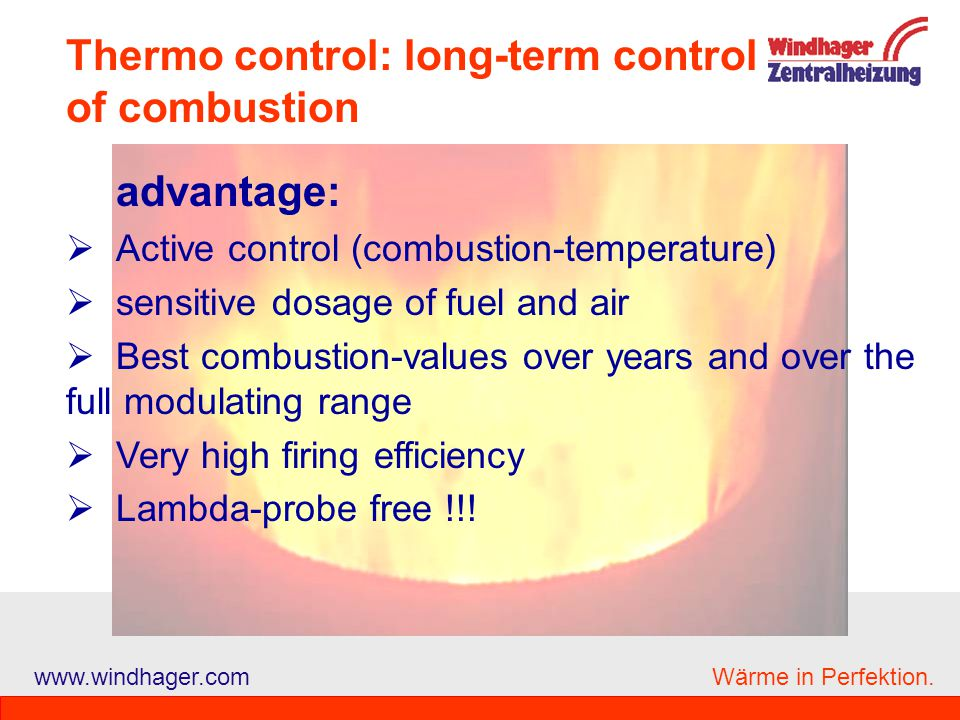 Thermo control: long-term control of combustion
