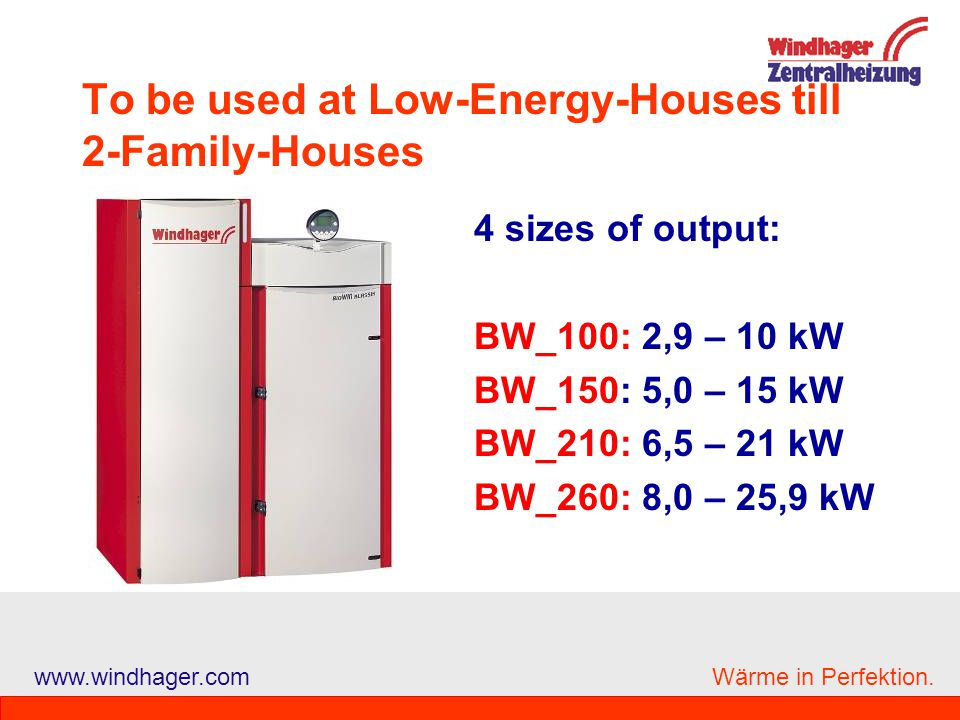 To be used at Low-Energy-Houses till 2-Family-Houses