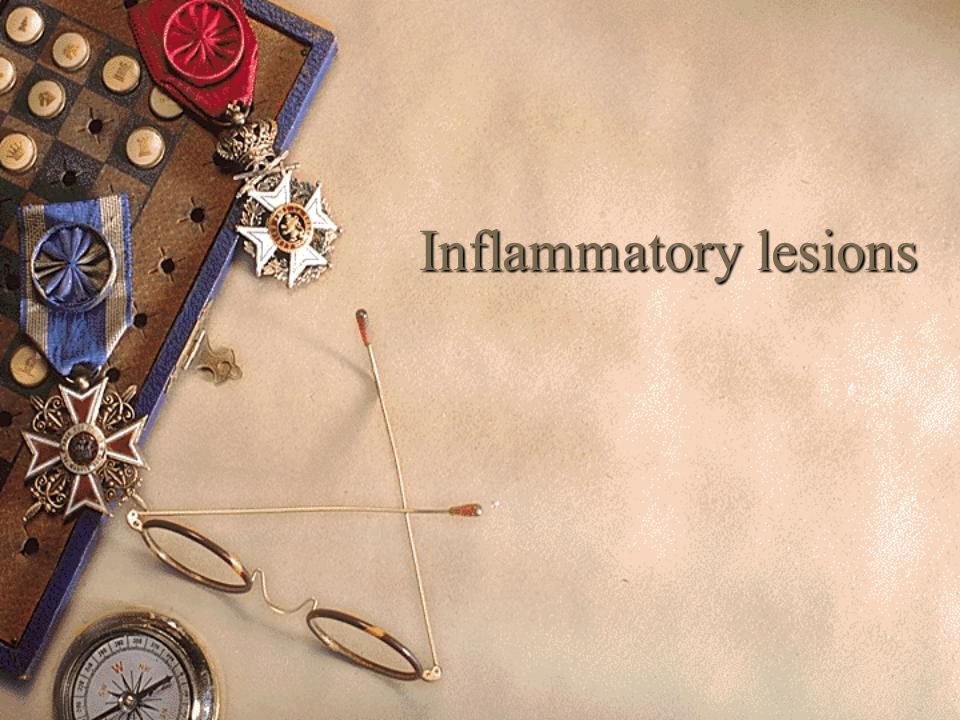 Inflammatory lesions