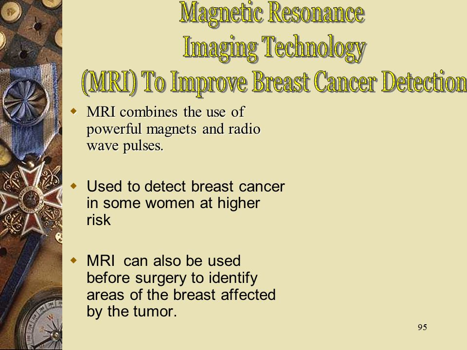 (MRI) To Improve Breast Cancer Detection