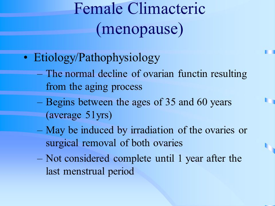 Female Climacteric (menopause)