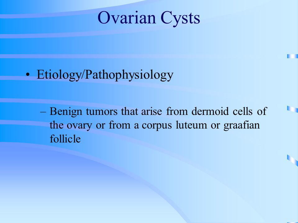 Ovarian Cysts Etiology/Pathophysiology