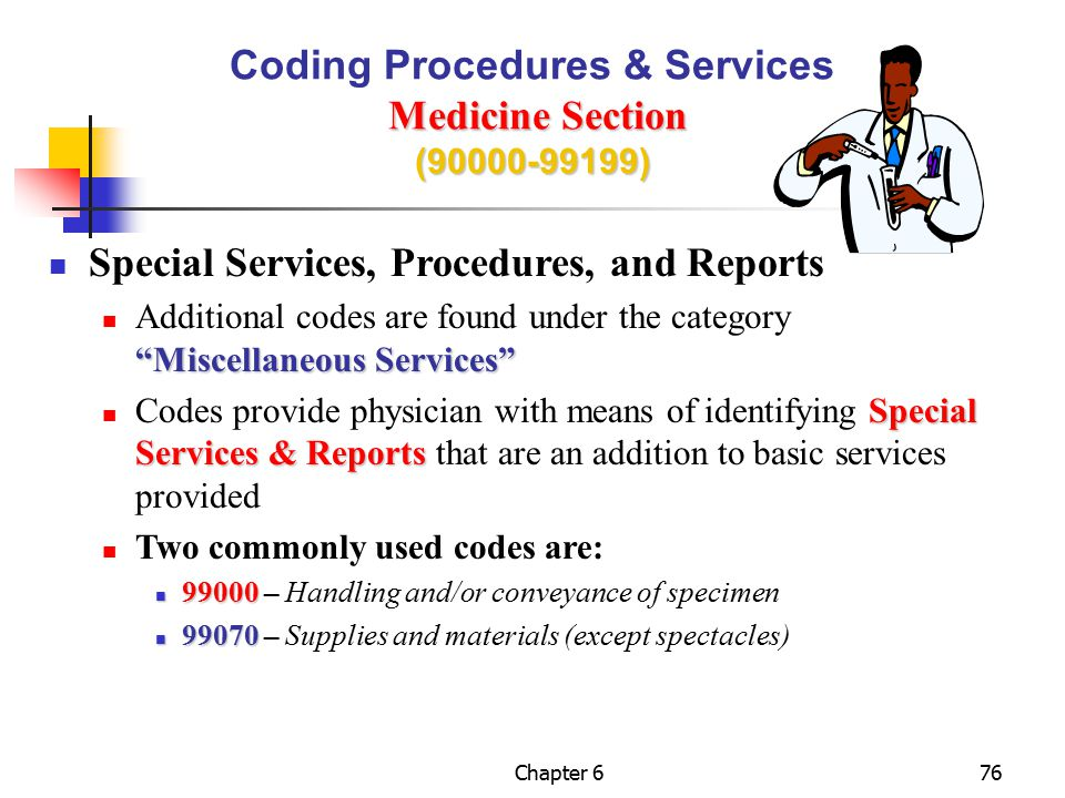 Coding Procedures & Services Medicine Section (90000-99199)