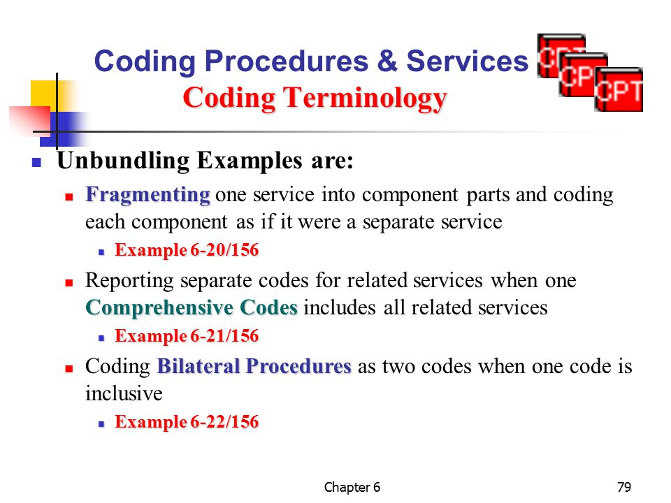 Coding Procedures & Services Coding Terminology