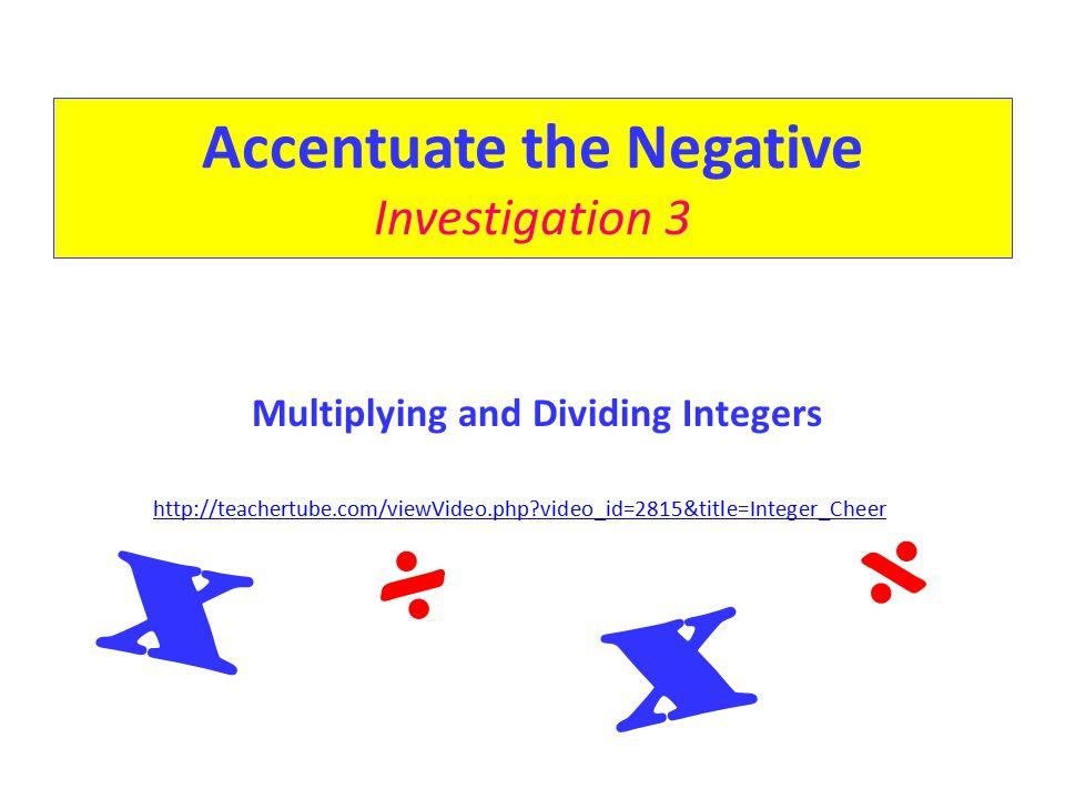 Accentuate the Negative Investigation 3