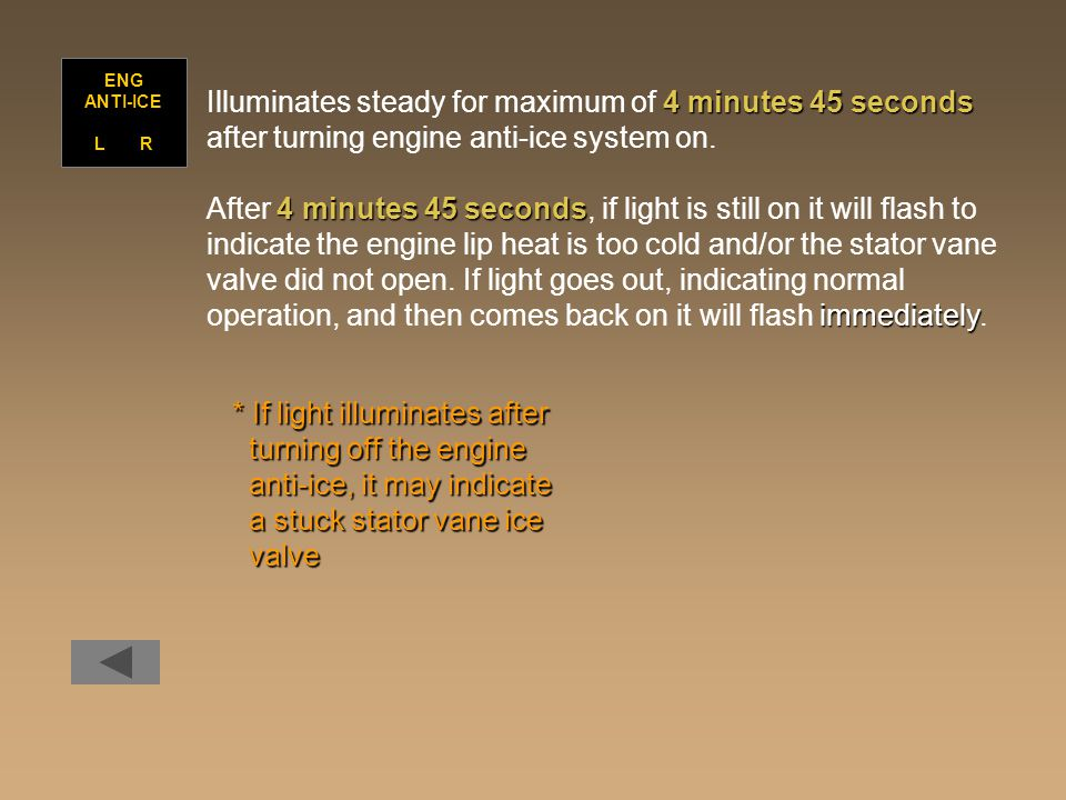 Illuminates steady for maximum of 4 minutes 45 seconds
