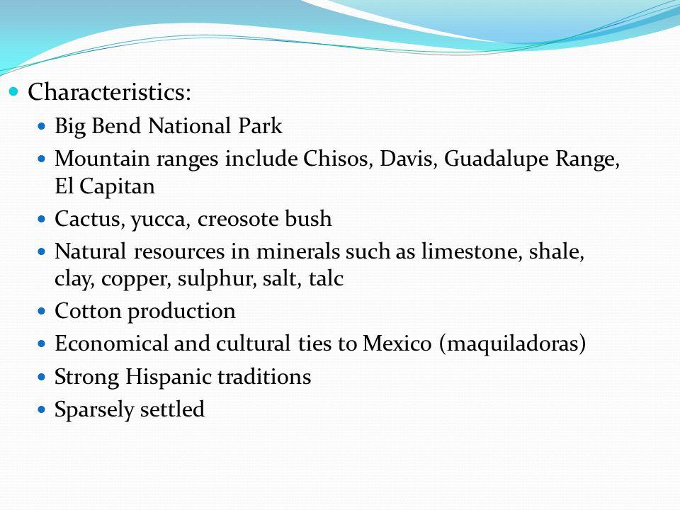 Characteristics: Big Bend National Park