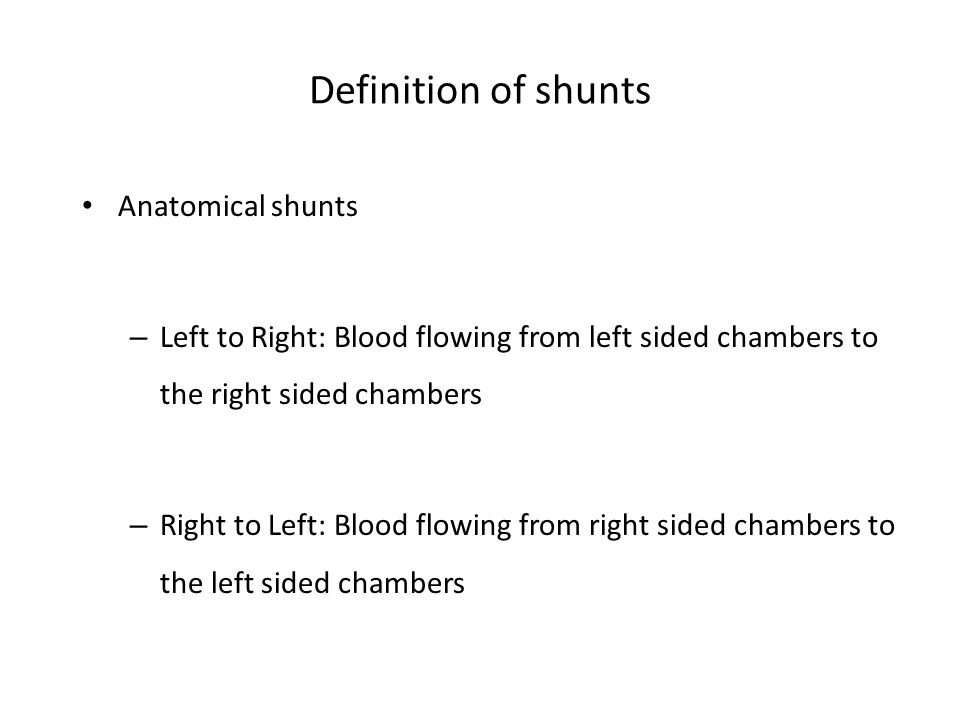 Definition of shunts Anatomical shunts