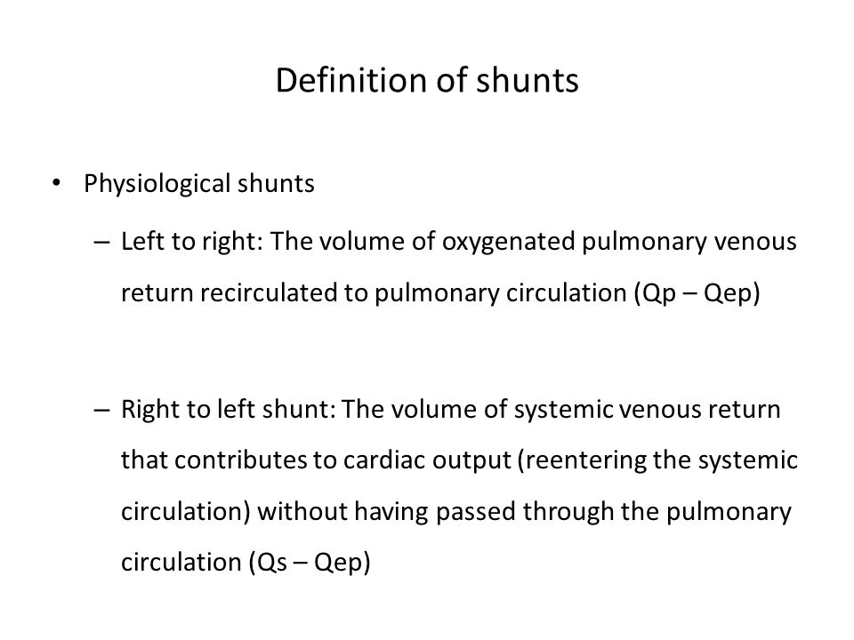 Definition of shunts Physiological shunts