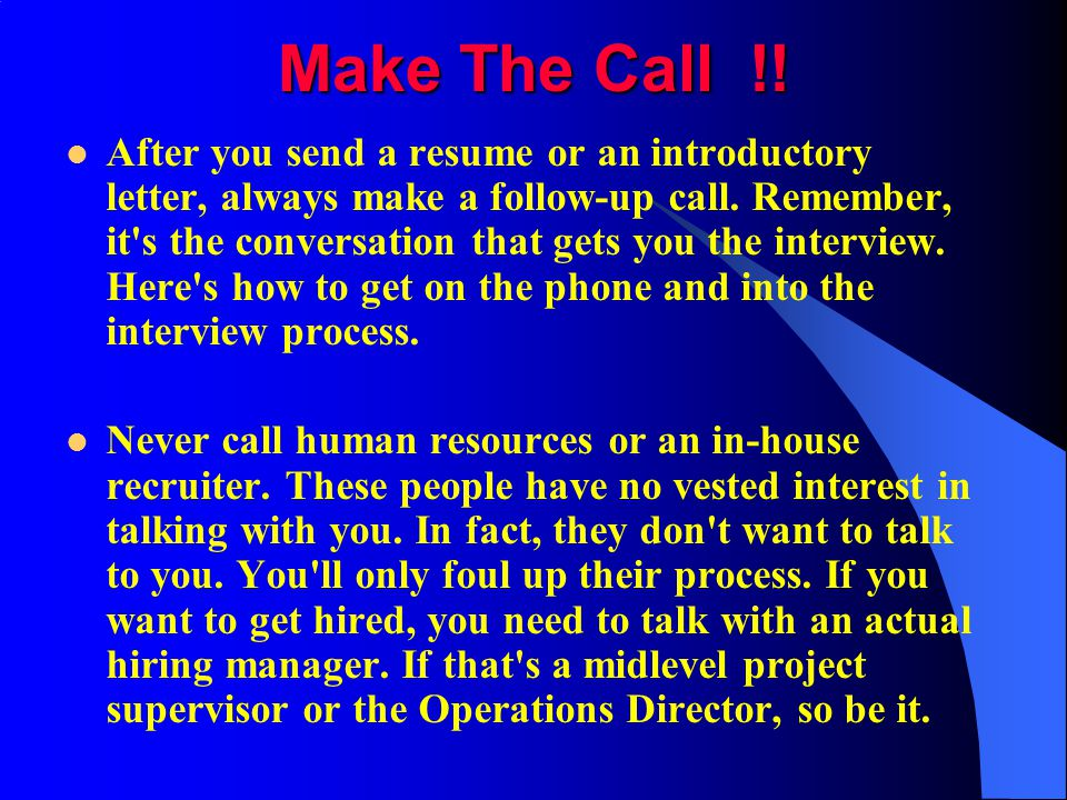 Make The Call !!