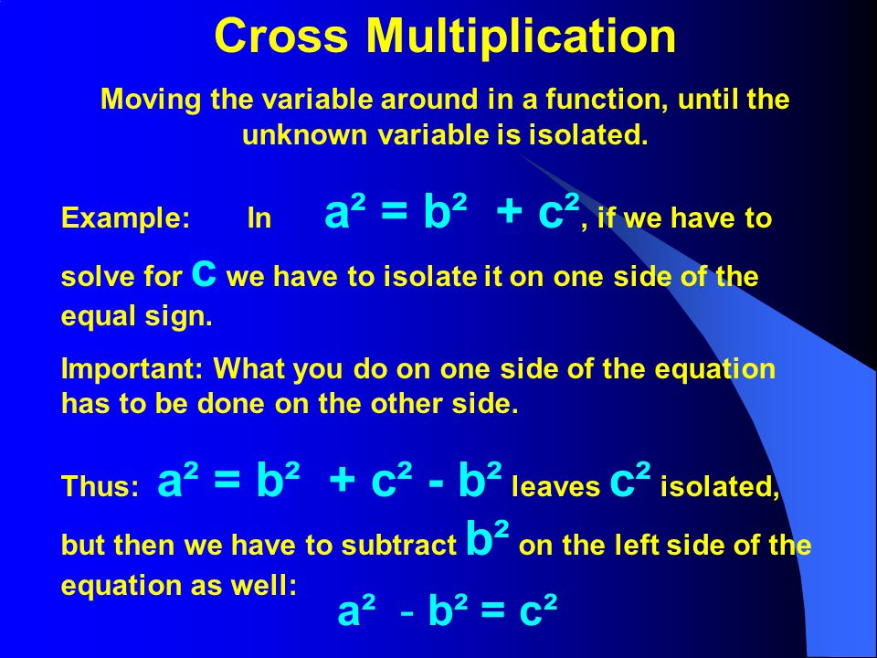 Cross Multiplication a² - b² = c²