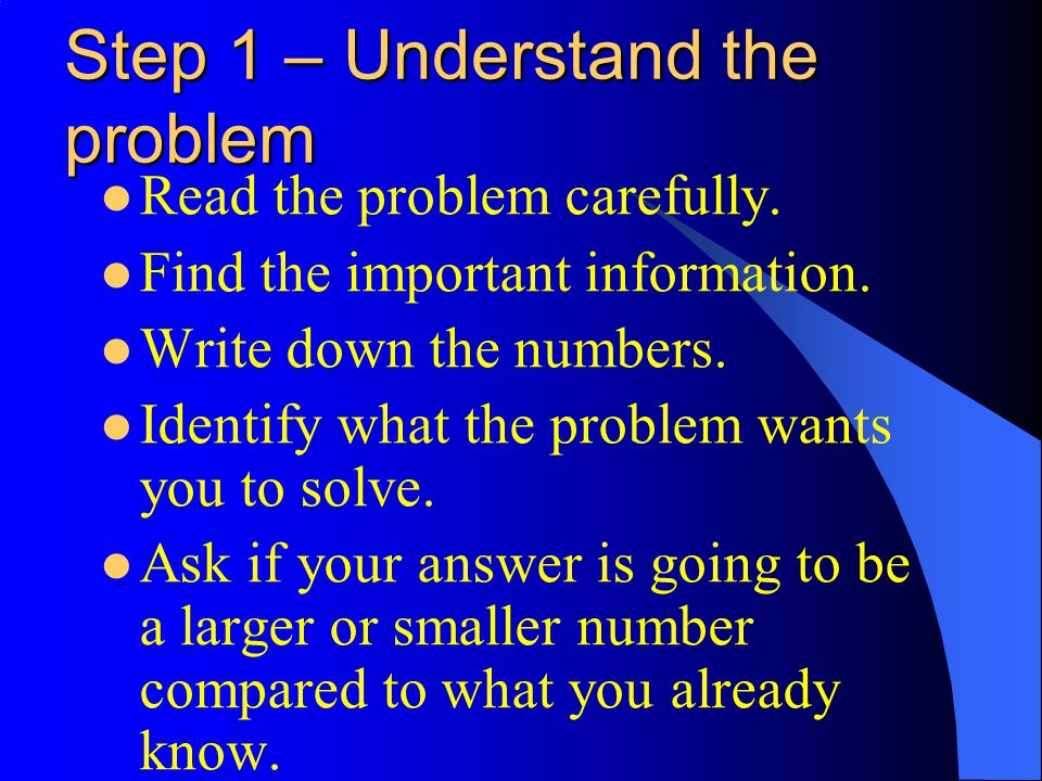 Step 1 – Understand the problem