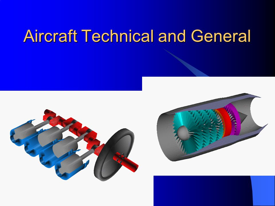 Aircraft Technical and General