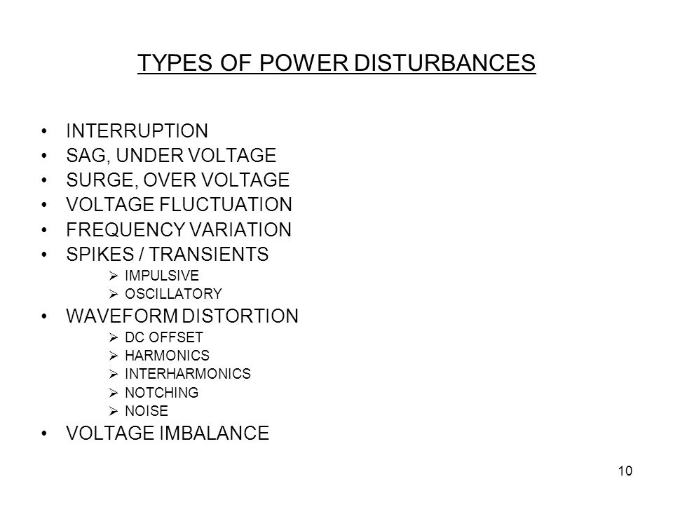 TYPES OF POWER DISTURBANCES