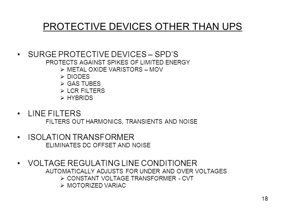 PROTECTIVE DEVICES OTHER THAN UPS