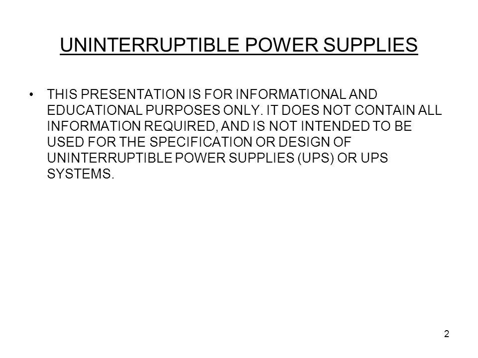 UNINTERRUPTIBLE POWER SUPPLIES