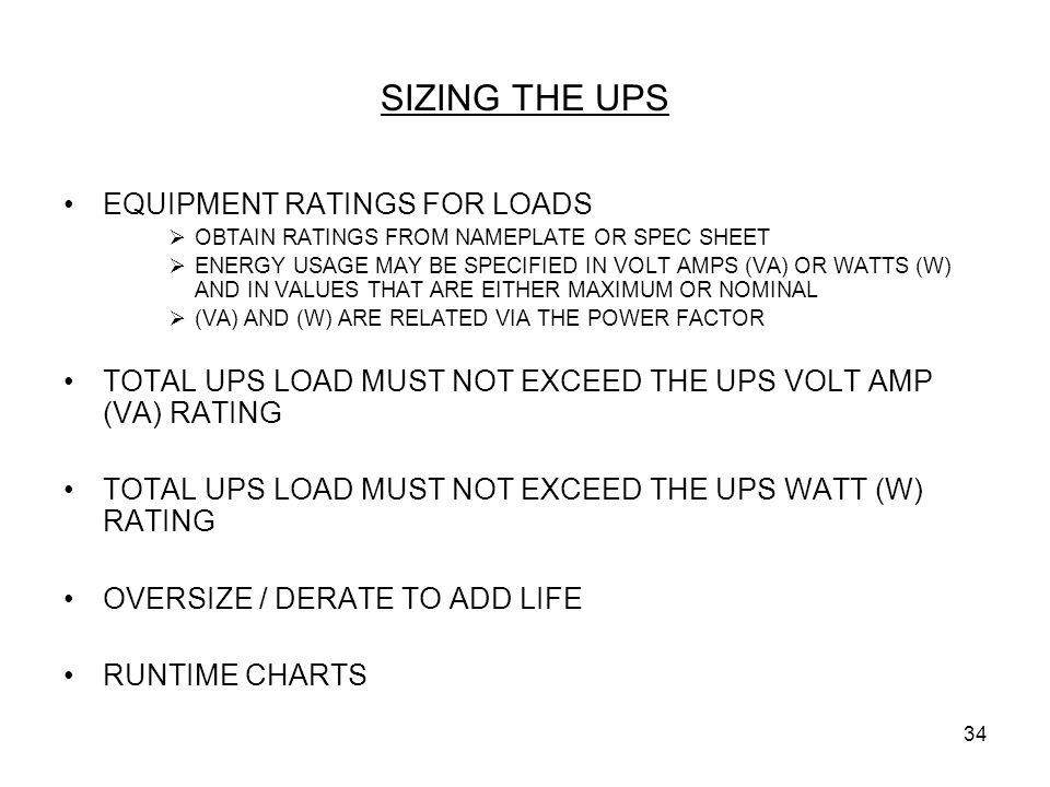 SIZING THE UPS EQUIPMENT RATINGS FOR LOADS