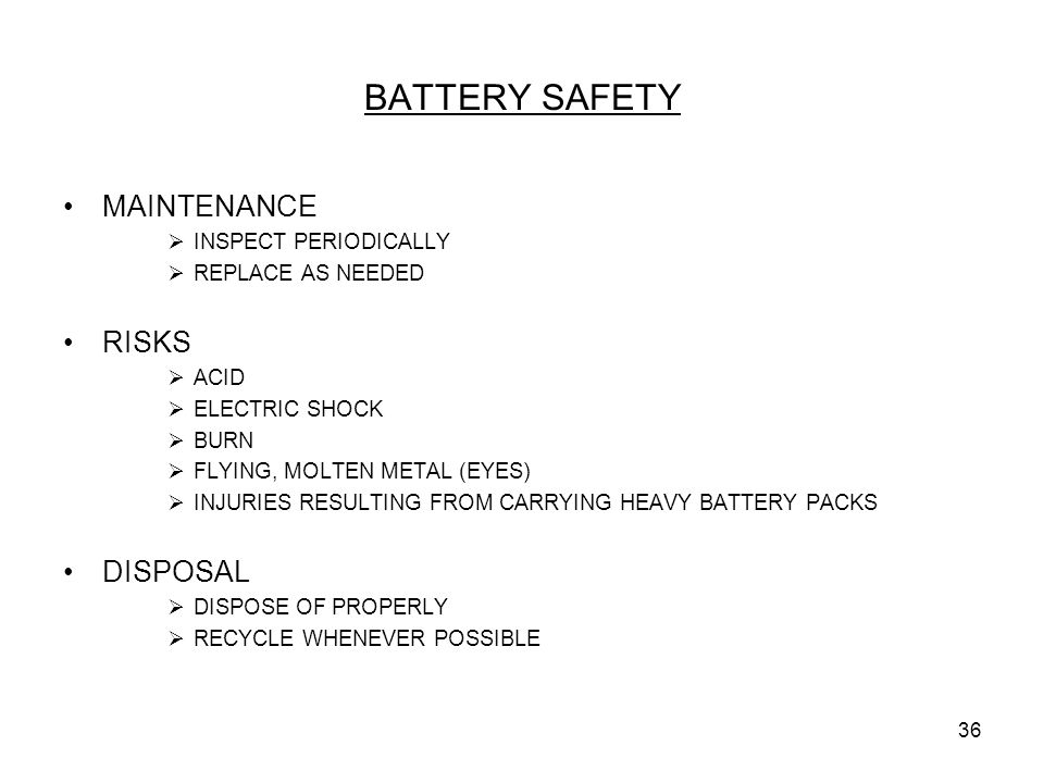 BATTERY SAFETY MAINTENANCE RISKS DISPOSAL INSPECT PERIODICALLY
