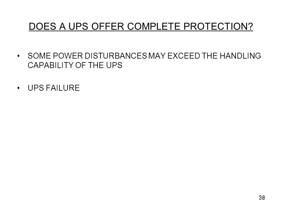DOES A UPS OFFER COMPLETE PROTECTION