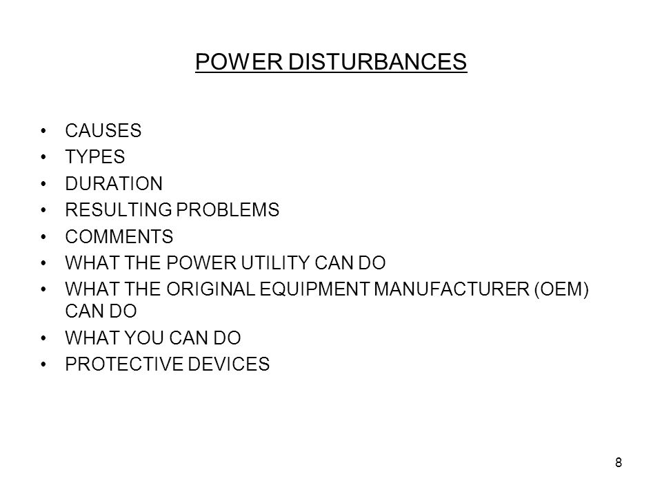 POWER DISTURBANCES CAUSES TYPES DURATION RESULTING PROBLEMS COMMENTS