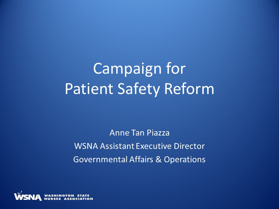 Campaign for Patient Safety Reform