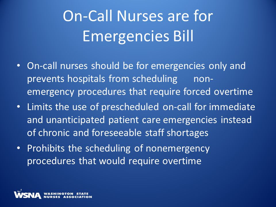 On-Call Nurses are for Emergencies Bill