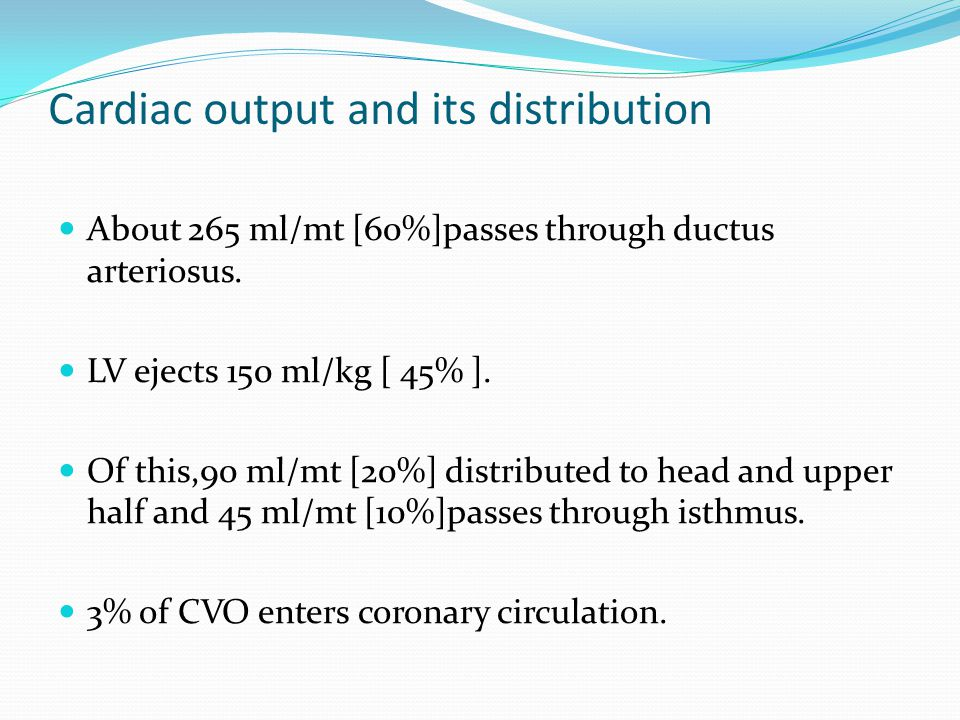 Cardiac output and its distribution