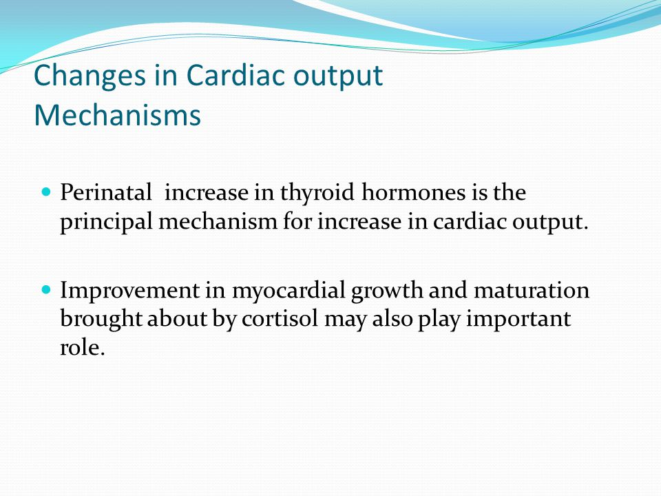 Changes in Cardiac output Mechanisms