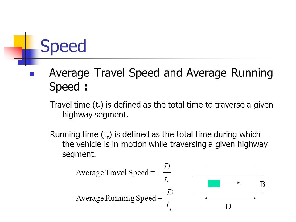 Speed Average Travel Speed and Average Running Speed :