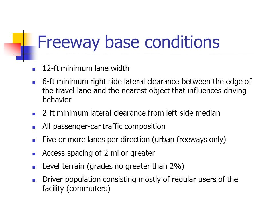 Freeway base conditions