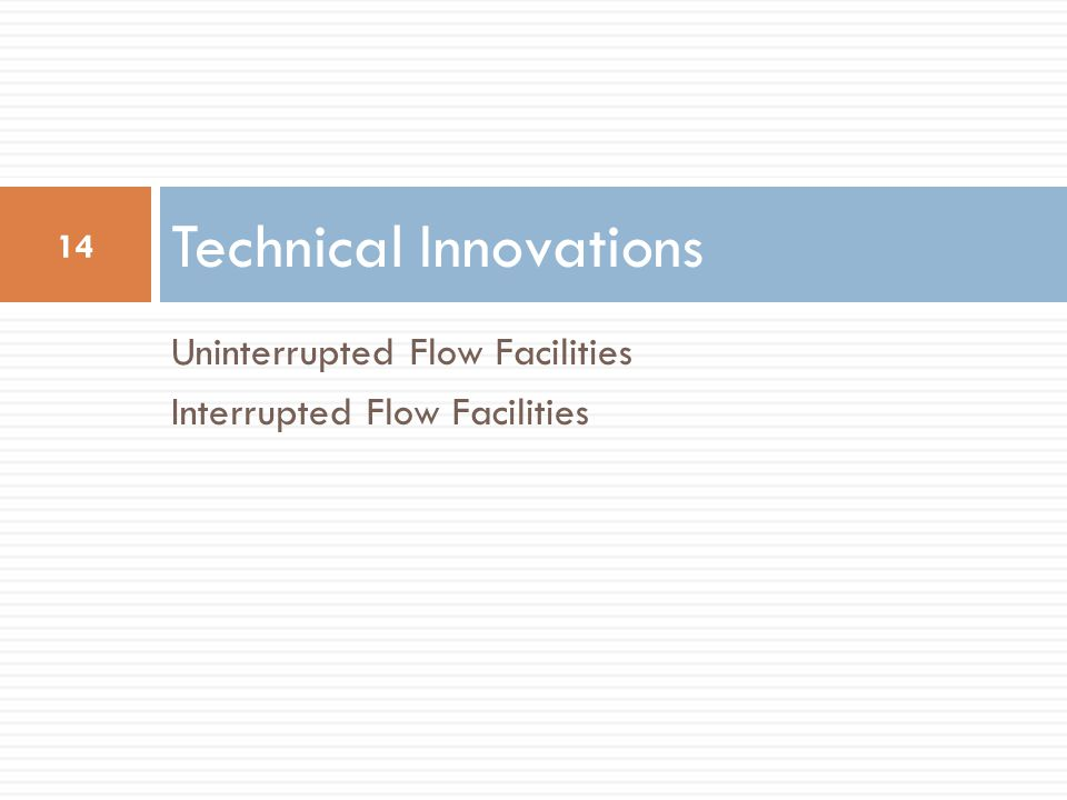 Technical Innovations