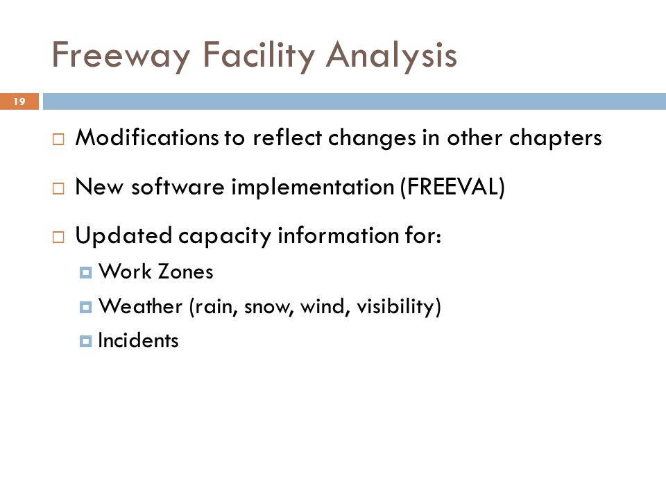 Freeway Facility Analysis