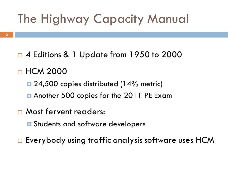 The Highway Capacity Manual