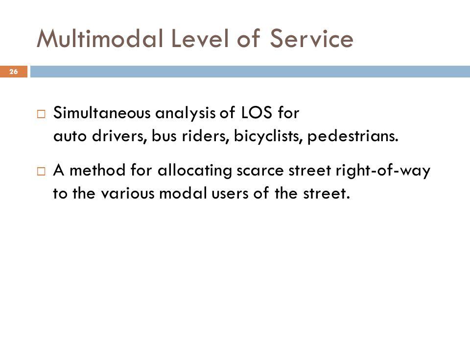 Multimodal Level of Service