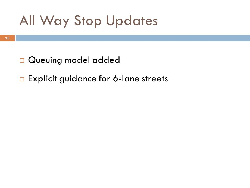 All Way Stop Updates Queuing model added