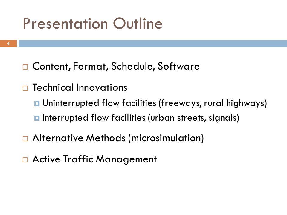 Presentation Outline Content, Format, Schedule, Software
