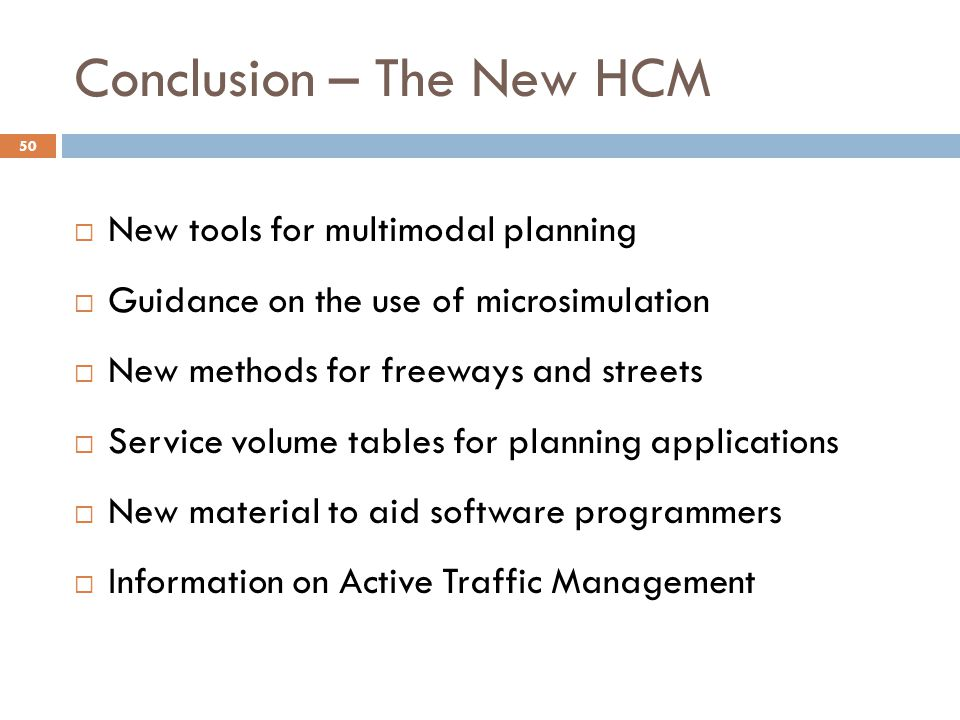 Conclusion – The New HCM