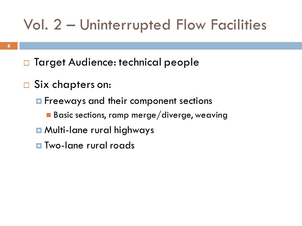 Vol. 2 – Uninterrupted Flow Facilities
