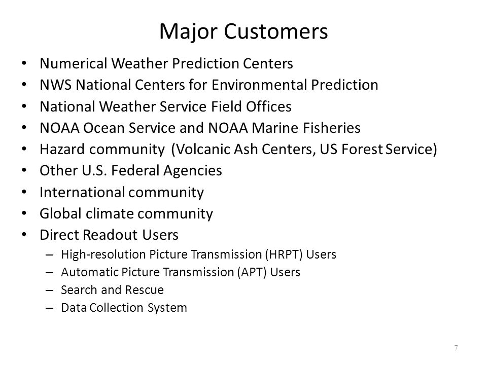Major Customers Numerical Weather Prediction Centers